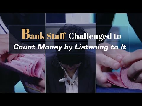 bank staff challenged to count money