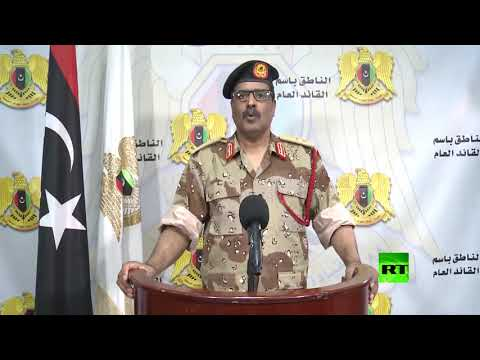 شاهد قوات حفتر تعلن إعادة تمركزها خارج طرابلس